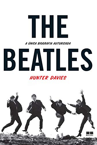 The Beatles: A única biografia autorizada