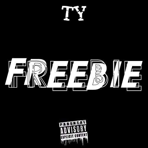 Freebie [Explicit]