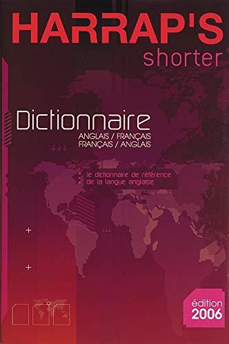 Harrap's Shorter Dictionnaire Anglais-Français/Français-Anglais