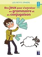 Des jeux pour s'entrainer en grammaire et en conjugaison