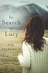 In Search of Lucy: A Novel Kindle Edition