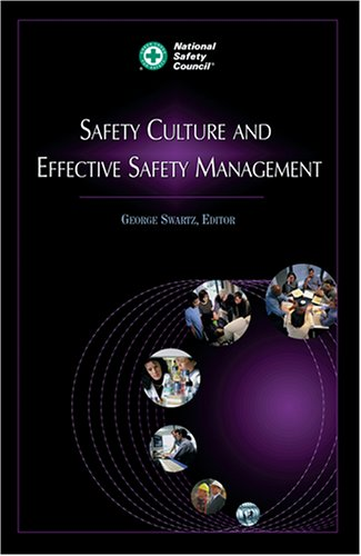 Safety Culture and Effective Safety Management (Occupational Safety and Health Series)