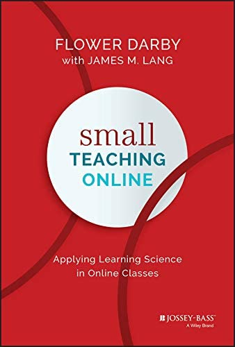 Small Teaching Online Applying Learning Science in Online Classes product image