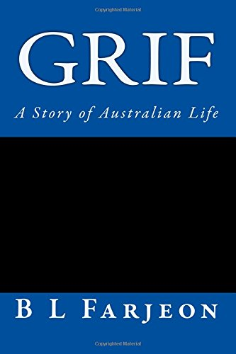 Grif: A Story of Australian Life