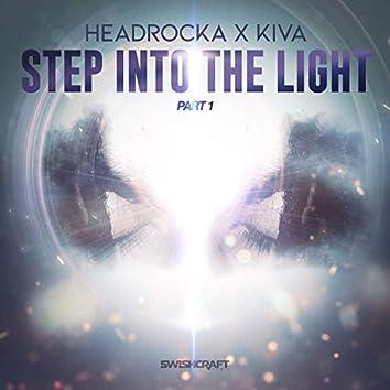 Step into the Light (Remixes Part 1)