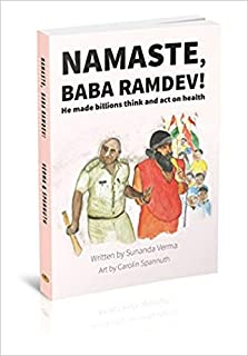 Namaste, Baba Ramdev! He made billions think & act on health