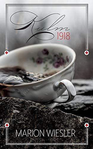 Kulm 1918: Ende und Anfang