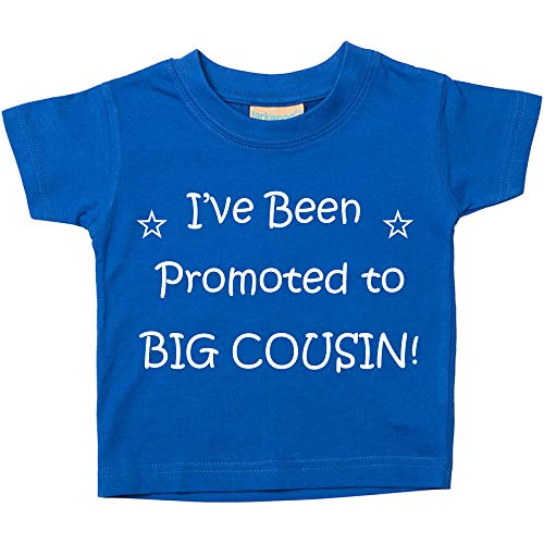 60 Second Makeover Limited I've Been Promoted to Big Cousin Blue Tshirt...
