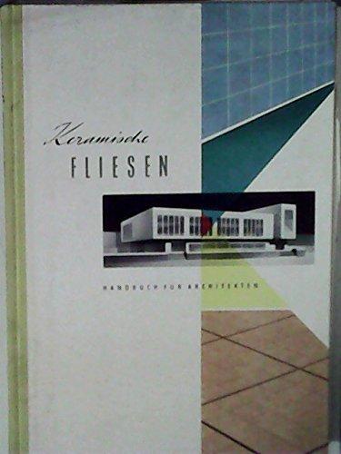 Keramische Fliesen. Handbuch für Architekten.