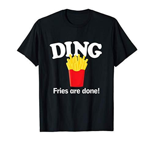 Ding Fries Are Done! Funny French Fries Christmas Song T-Shirt