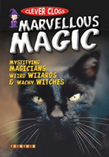 Clever Clogs: Marvellous Magic