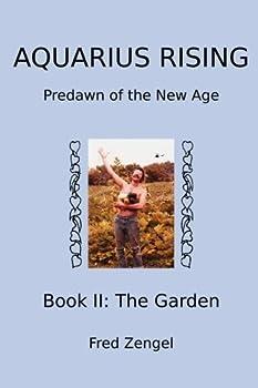 Paperback Aquarius Rising Book II:: Predawn of the New Age-The Garden Book
