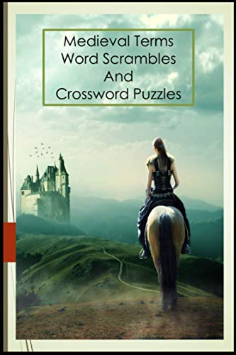 Medieval Terms Word Scrambles And Crossword Puzzles