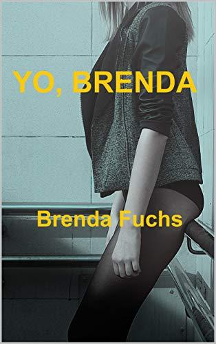 Yo, Brenda de Brenda Fuchs