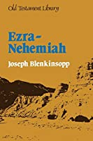 Ezra - Nehemiah: A Commentary (Old Testament Library)
