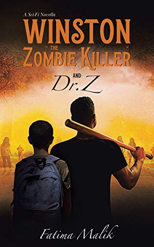 Winston the Zombie Killer: And Dr. Z