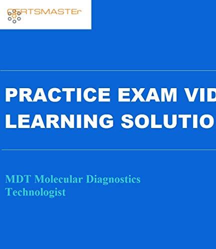 Certsmasters MDT Molecular Diagnostics Technologist Practice Exam Video Learning Solution