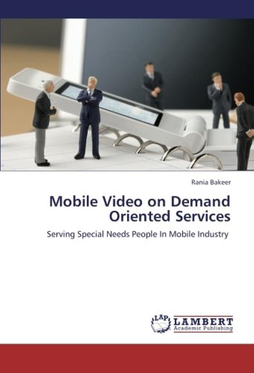 束ねる溶けるずらすMobile Video on Demand Oriented Services: Serving          Special Needs People In Mobile            Industry