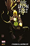 Iron Fist (2007) T03 - L'évasion de la huitième cité - Format Kindle - 21,99 €