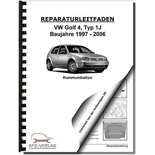 VW Golf 4 Typ 1J 1997-2006 Radio Navigation Kommunikation Reparaturanleitung