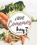 Qué Comemos Hoy: Planificador Diario de Comidas Para la Familia   Organice tus Menús Durante 53 Semanas   Notas y Lista de Compras Fácil de Llevar   ... tus Recetas Favoritas   Portada Vegetales