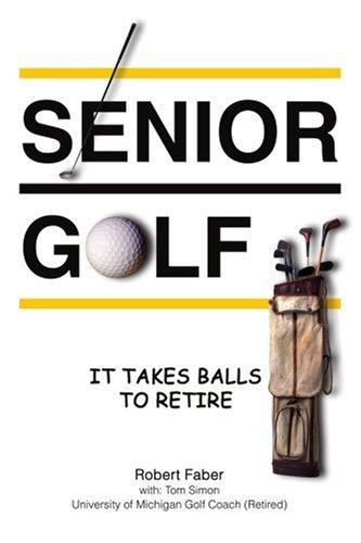 SENIOR GOLF: IT TAKES BALLS TO RETIRE