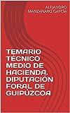 TEMARIO TÉCNICO MEDIO DE HACIENDA. DIPUTACIÓN FORAL DE GUIPÚZCOA