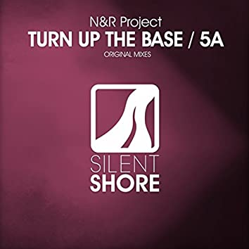 Turn Up The Base / 5A EP