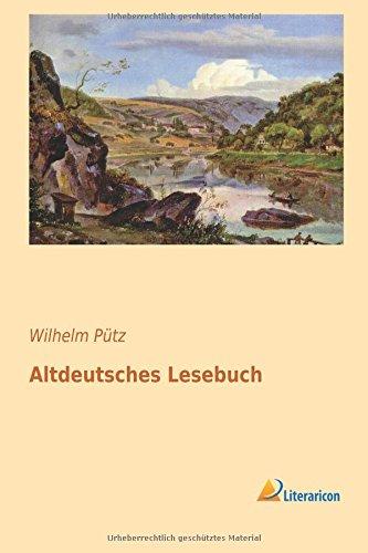 Altdeutsches Lesebuch (German Edition)