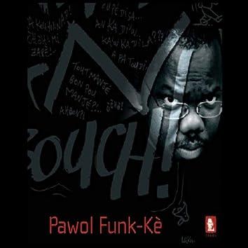 Pawol a Funk Kè