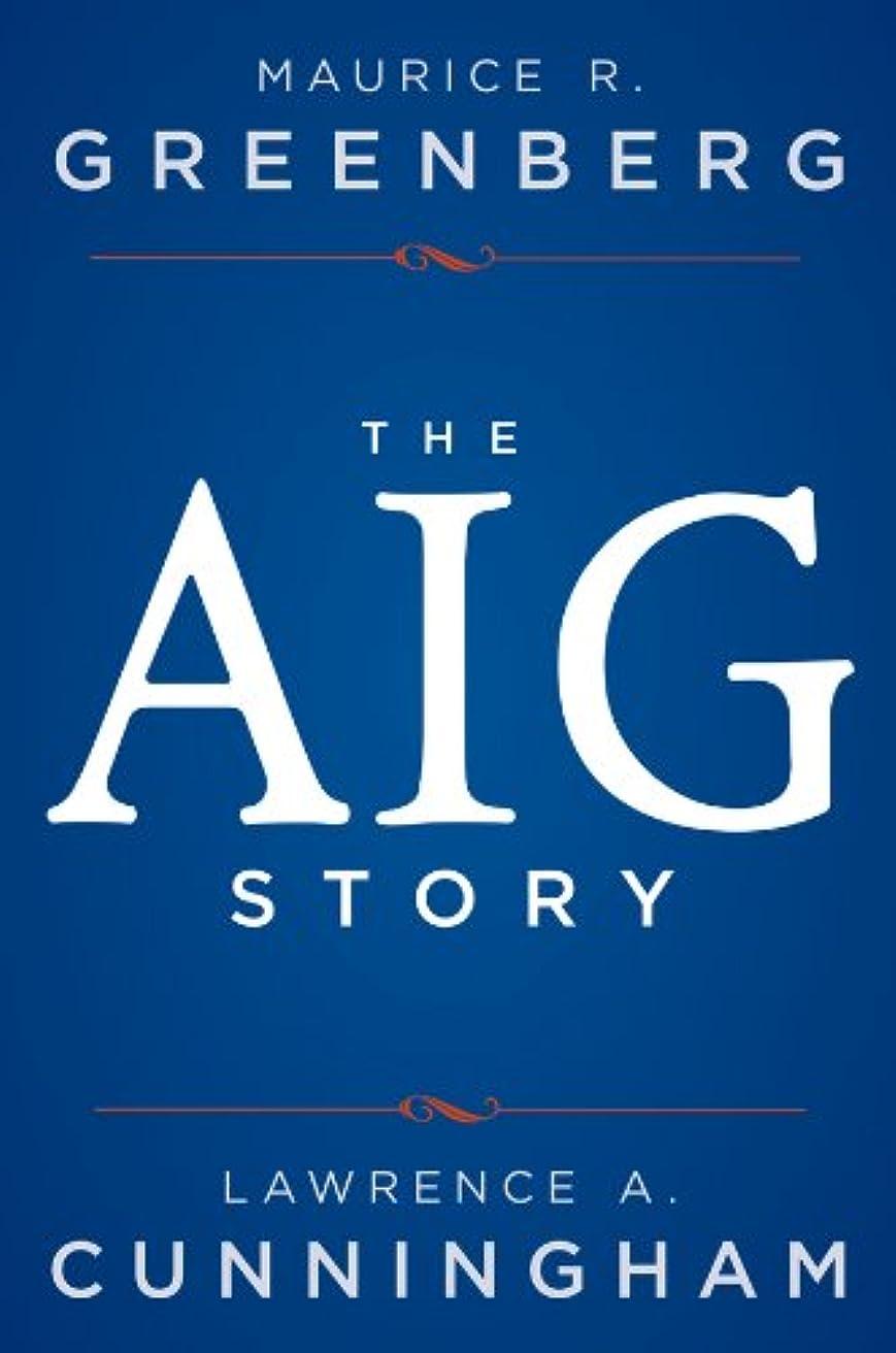 任意リブ効率The AIG Story (English Edition)
