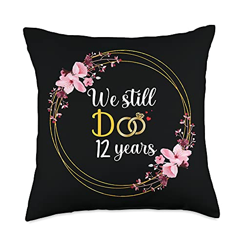 Couple 12th Anniversary Gifts Co. We Still DO 12 Years Married Couple 12th Wedding Anniversary Throw Pillow, 18x18, Multicolor