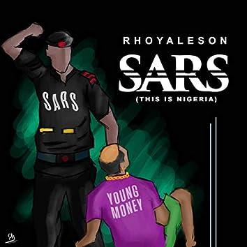 Sars (This Is Nigeria)
