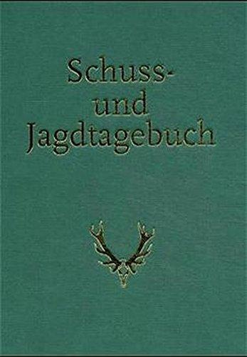 Schuss- und Jagdtagebuch
