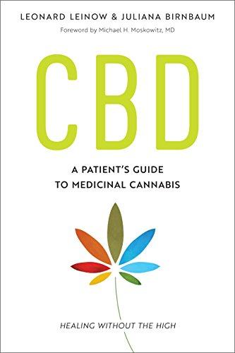 CBD: A Patient's Guide to Medicinal Cannabis--Healing without the High (English Edition)