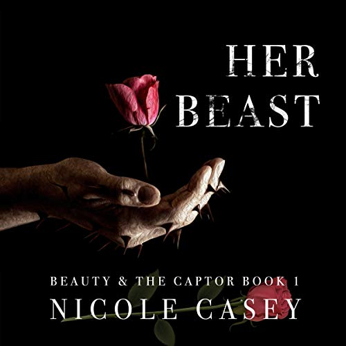 Her Beast: A Dark Romance      Beauty and the Captor, Book 1              By:                                                                                                                                 Nicole Casey                               Narrated by:                                                                                                                                 Christopher Boucher,                                                                                        Jessica Threet                      Length: 3 hrs and 57 mins     27 ratings     Overall 4.8
