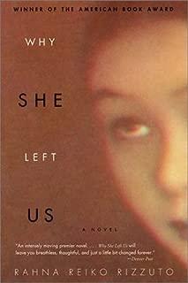 Why She Left Us: A Novel