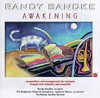 Awakening by Randy Sandke (1998-02-03)