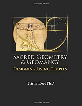 Sacred Geometry & Geomancy: Building Living Temples