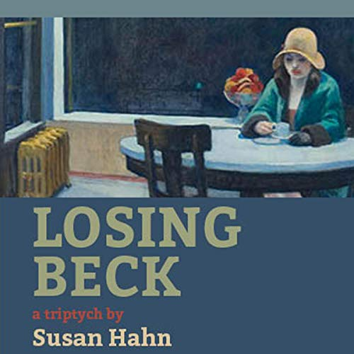 Losing Beck: A Triptych audiobook cover art