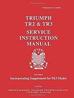 Triumph TR2 & TR3 Service Instruction Manual (Official Workshop Manuals)