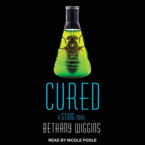 Cured: A Stung Novel audiobook cover art