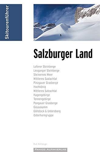 Skitourenführer Salzburger Land: inkl. GPS-Tracks