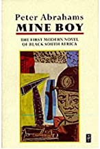 BY Abrahams, Peter ( Author ) [{ Mine Boy (Revised) (Aws African Writers) By Abrahams, Peter ( Author ) Sep - 18- 2008 ( Paperback ) } ]