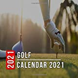 Golf Calendar 2021: 12 Month Mini Calendar from Jan 2021 to Dec 2021, Cute Gift Idea | Pictures in Every Month