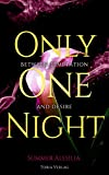 Only One Night: Between Temptation and Desire