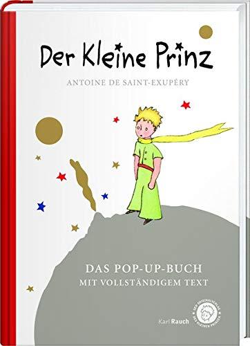 Der Kleine Prinz. Das Pop-Up-Buch: Vollständige Ausgabe in klassischer Übersetzung