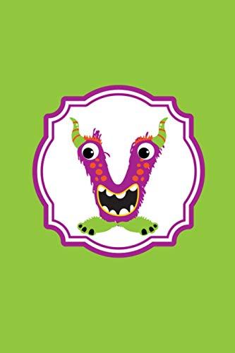 Monster Monogram Journal - Letter V: Big Mouth Purple Monster in Shape of a Letter V on Multi Color Background [Idioma Inglés]