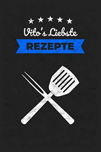 Rezeptbuch: Vito's Liebste Rezepte / 6x9 Zoll / 120 karierte Seiten