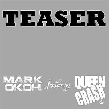 Teaser (feat. Queen Crash)